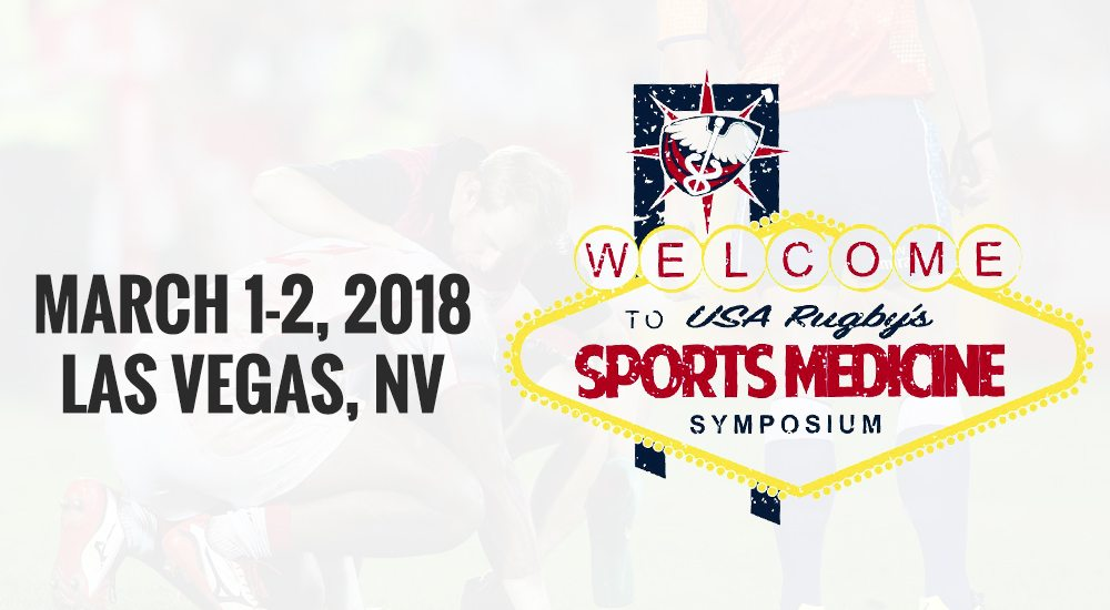 2018 USA Rugby Sports Medicine Symposium returns to Las Vegas, March 1-2