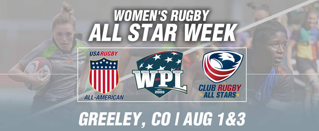 USA Rugby presents All-Star Week featuring Women's Premier League, Division I and II club teams and Collegiate All-Americans